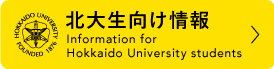 Information for Hokkaido University Students