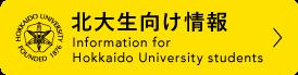Information for Hokkaido University Students